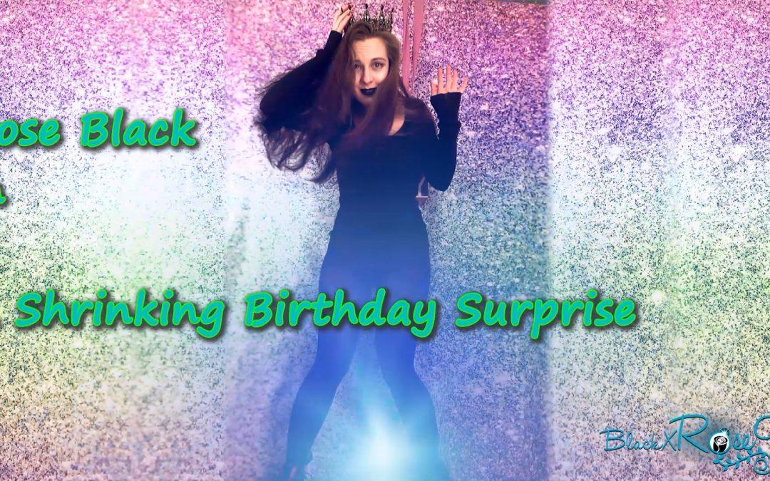A Shrinking Birthday Surprise