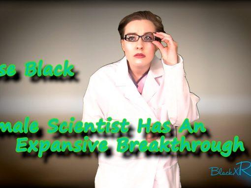 Female Scientist Has An Expansive Breakthrough